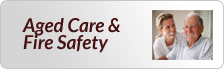 Aged Care and Fire Safety